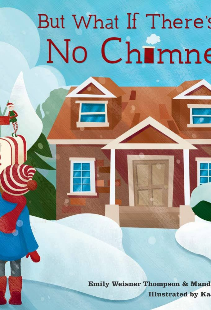 But What If There's No Chimney?